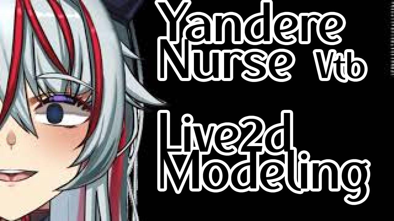 [Live2d] 얀데레 간호사 Live2d Modeling -2-