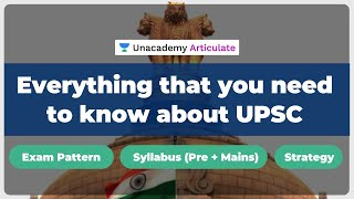Everything that you need to know about UPSC | UPSC CSE Syllabus | UPSC CSE 2020