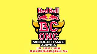 Red Bull BC One World Final Austria 2020 Mixtape | Bboy Music Channel 2020
