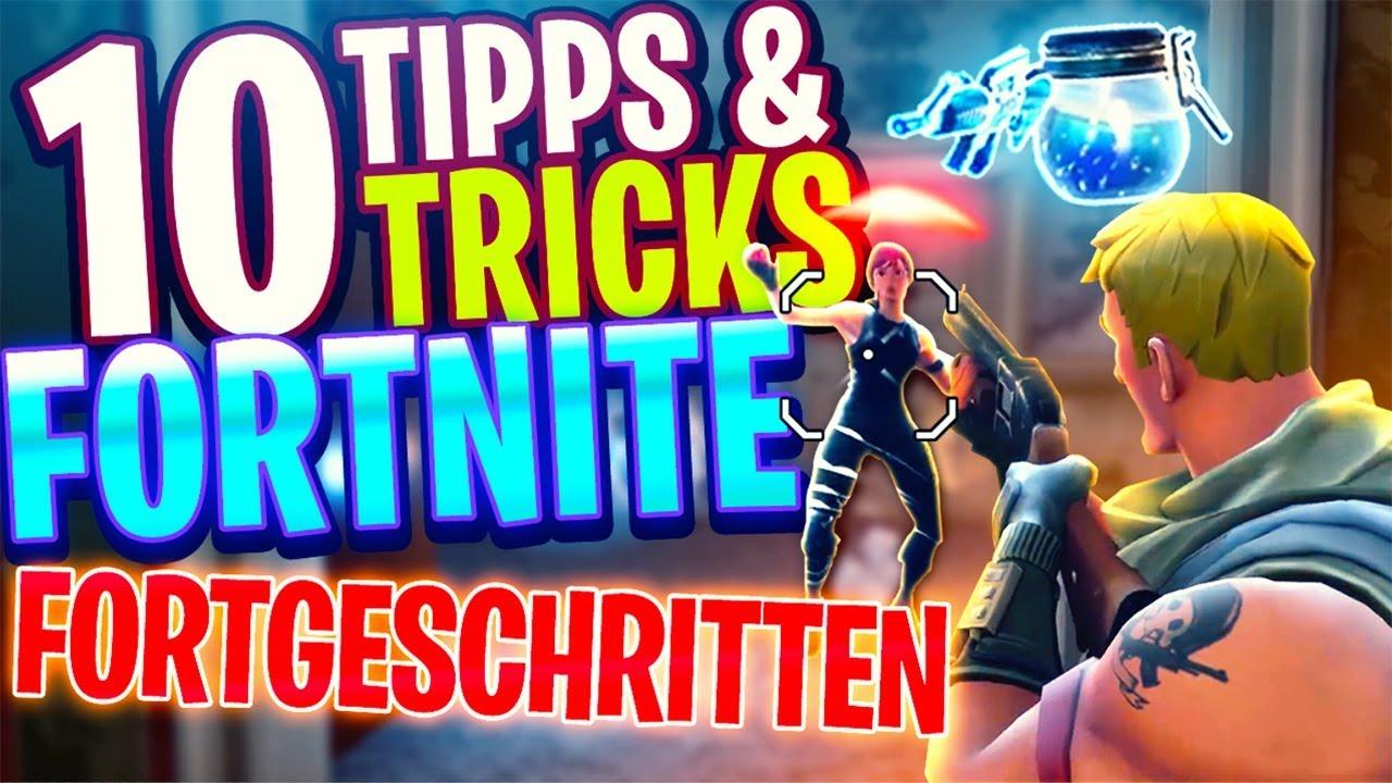10 TIPPS & TRICKS für FORTNITE Battle Royale - Fortgeschritten - Deutsch