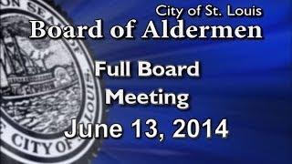 Board of Aldermen   June 13, 2014