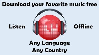 Download How to download your favorite songs music in HQ and listen offline for free