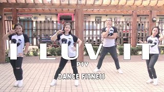 I LUV IT || Psy || Dance Fitness || Jingky & Charles Choreoghraphy