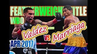 Oscar Valdez vs Miguel Marriaga - Apr. 2017 - WBO World Featherweight Championship