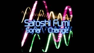 Satoshi Fumi - Change (Original Mix) [2009]