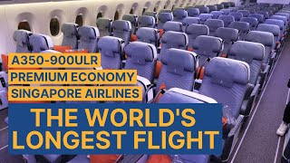 THE WORLD'S LONGEST FLIGHT with Singapore Airlines in Premium Economy   Singapore to New York