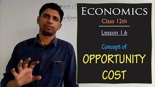 Introductory Economics | Lesson 1.6 | Concept of