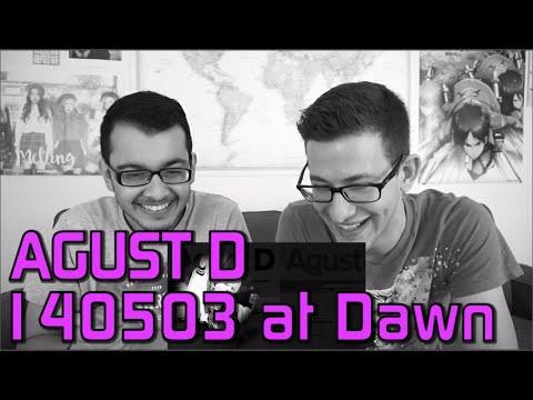 Free Download Agust D - 140503 At Dawn M/v Reaction Mp3 dan Mp4
