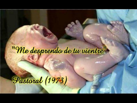 ME DESPRENDO DE TU VIENTRE-PASTORAL-1973