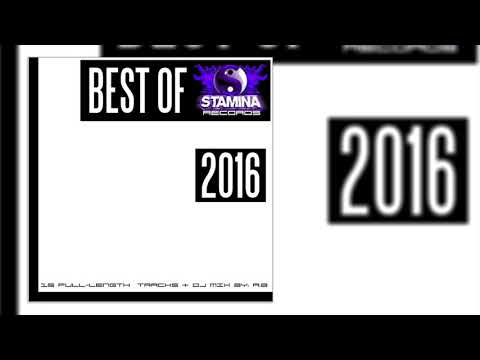 Best Of Stamina Records 2016 [Mixed & Scratched By A.B]