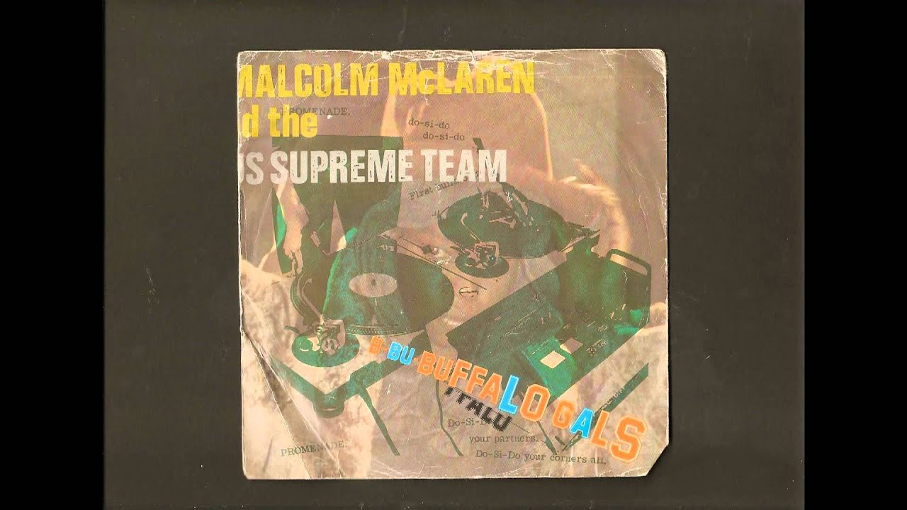 Buffalo Gals Malcolm Mclaren And The World's Famous Supreme Team YouTube