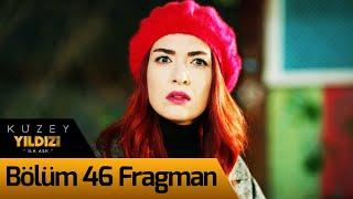 Kuzey Yıldızı İlk Aşk 46. Bölüm Fragman (9 Ocak Cumartesi 20:00'de)