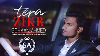 Tera zirk   Sohaan Ahmed   Darshan raval   SA creative film productions