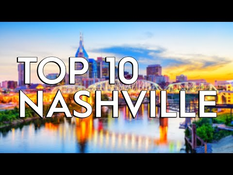 ✅ TOP 10: Things To Do In Nashville
