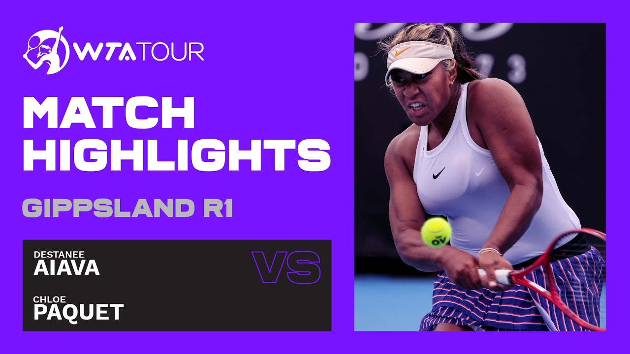 Download D. Aiava vs. C. Paquet   2021 Gippsland Trophy Day 2   WTA Highlights