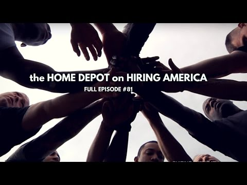 The Home Depot on Hiring America, Full Episode #81