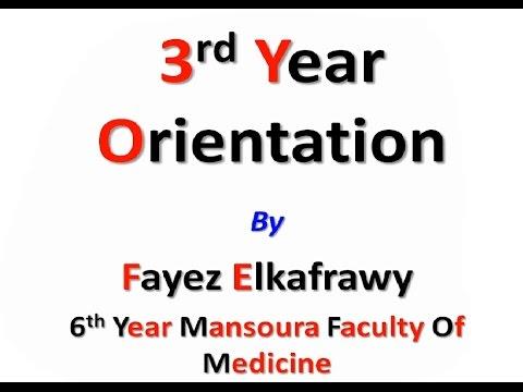 3rd Year Orientation , Mansoura Faculty Of Medicine