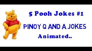 5 Pooh Jokes #1 Animated Pinoy Q and A Jokes