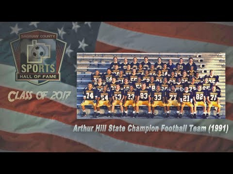 Arthur Hill State Champion Football Team 1991 Tribute, Class of 2017