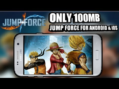 Jump Force Android    Highly Compressed Game    Download Now    [100MB]
