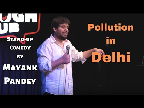 Delhi Pollution | Stand-up Comedy by Mayank Pandey
