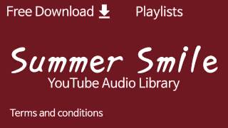 Summer Smile | YouTube Audio Library