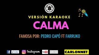 Calma - Pedro Capó Ft Farruko (Karaoke)