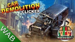 Car Demolition clicker - Worthabuy?