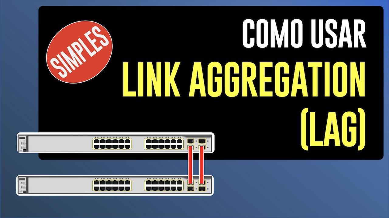 Afinal o que é Link Aggregation (IEEE 802.3ad) - YouTube