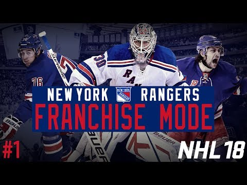 "New York Rangers Franchise #1 | ""Assessment"" (NHL 18 Franchise Mode)"