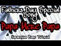 Play Papa Mere Papa On Harmonium Piano Notes    Fathers Day Special Song    Easy Tutorials