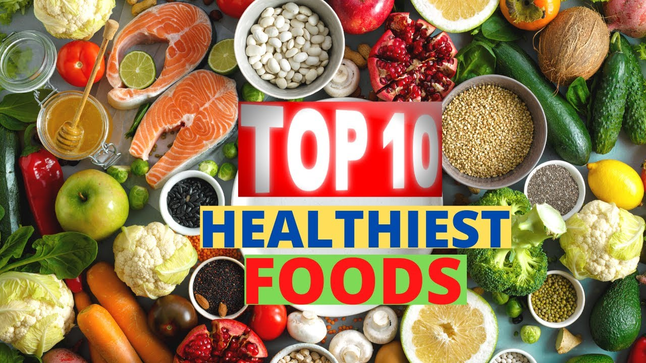 Top 10 Healthiest Foods In The World Popular Youtube