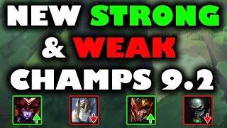 New Strong and Weak Champs For Patch 9.2 Season 9 (timestamps included)