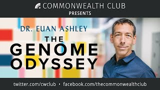 Dr. Euan Ashley: The Genome Odyssey