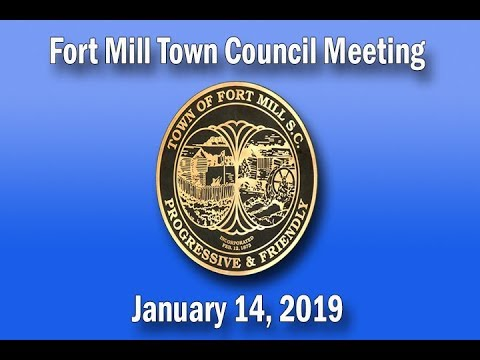 Fort Mill Town Council Meeting