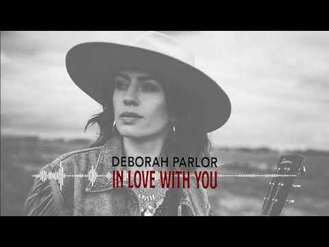 Deborah Parlor - In Love With You