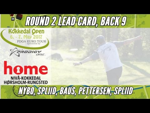 2017 Kokkedal Open (Prodigy): Round 2 Lead Card, Back 9 (Nybo, Spliid, Baus, Pettersen, Spliid)