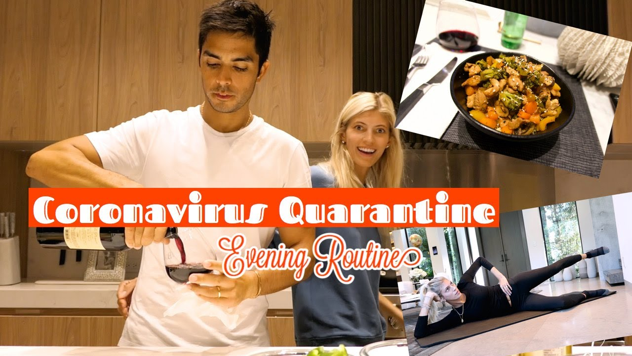 Coronavirus Quarantine Evening Routine | Workout | Recipe | Beauty | Devon Windsor