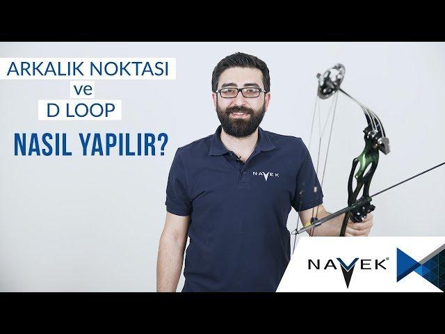 Arkalık Noktası Ve D Loop Nasıl Yapılır? | Okçuluğa Dair Her Şey!