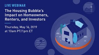 The Housing Bubble's Impact On Homeowners, Renters, And Investors