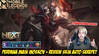 PERDANA MARKOCOP MAIN MOSKOV + REVIEW SKIN BLOOD SPEAR - Mobile legends