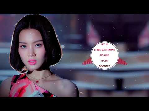LEE HI (Feat. B.I Of IKON) - NO ONE [ BASS BOOSTED ]  🎧 🎵