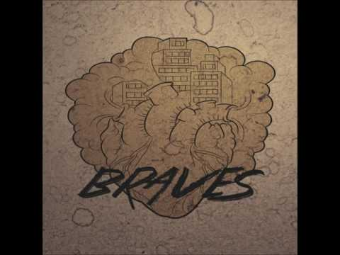 Braves (NZ) Full EP 2013