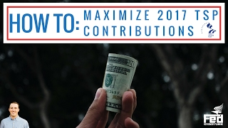 How to MAXIMIZE Your 2017 TSP Contributions! thumbnail