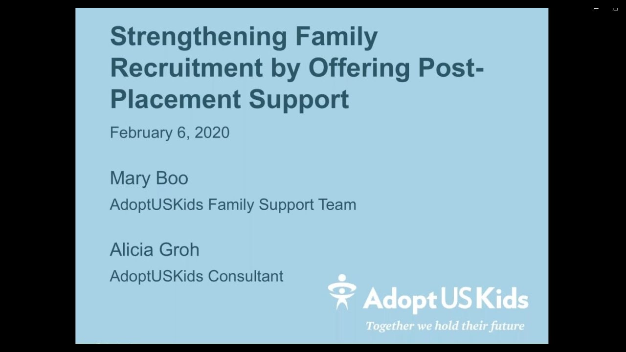 Strengthening Family Recruitment by Offering Post Placement Support