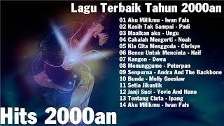 lagu indonesia terbaik tahun 2000an - Hits Band Indo 2000an