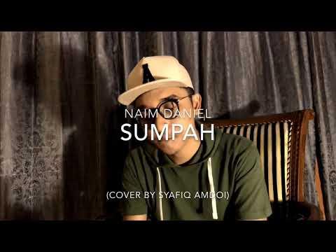 Sumpah-Naim Daniel(cover by Syafiq Amdoi)