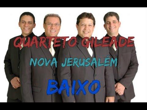 Kit de Voz - Quarteto Gileade - Nova Jerusalém (Baixo)