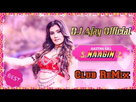 Naagin {Aastha Gill_ - _Akasa} (ReMix) DJ Ajay Official