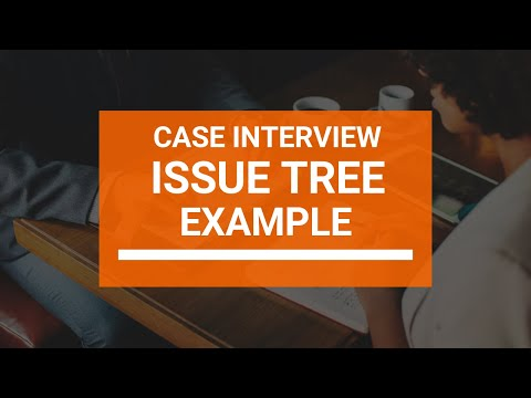 Issue Trees: The Definitive Guide [+In-depth Examples] – Crafting Cases